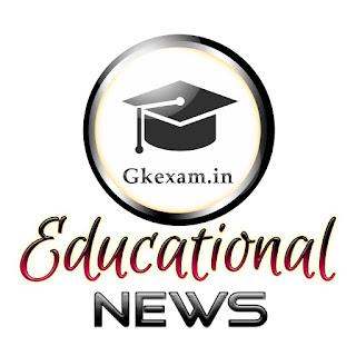 Gkexam Educational news