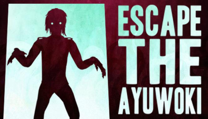 escape-the-ayuwoki