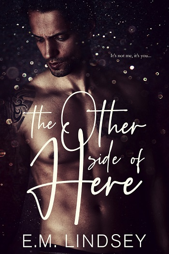 The Other Side of Here by E.M. Lindsey