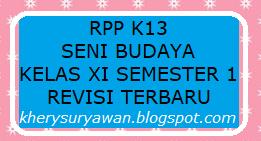 File Pendidikan RPP k13 Seni Budaya Kelas XI SMA Semester 1 Revisi 2019