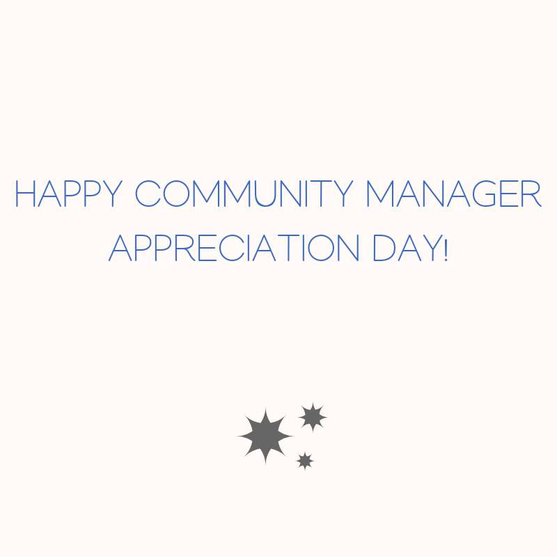 Community Manager Appreciation Day Wishes Awesome Images, Pictures, Photos, Wallpapers