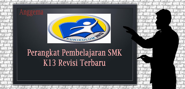 Perangkat kelas 11 untuk SMA/SMK Kurikulum 2013 Revisi 2018