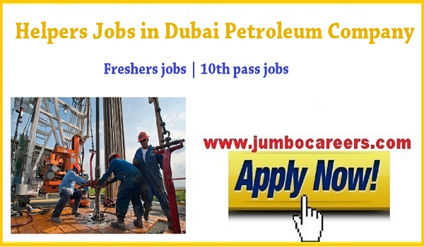 Dubai helpers jobs for Asians, company jobs in Dubai with salary,