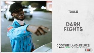 Dark Fights Lyrics - Toosii