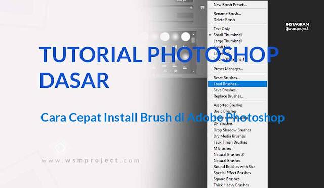 Cara Mudah Install Brush di Photoshop