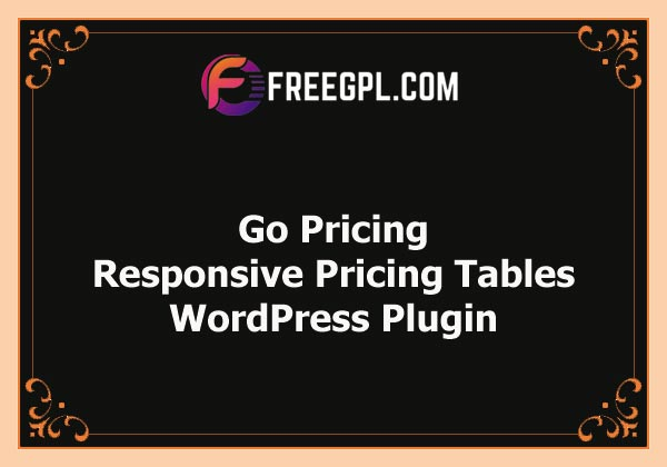 Go Pricing - WordPress Responsive Pricing Tables Nulled Download Free