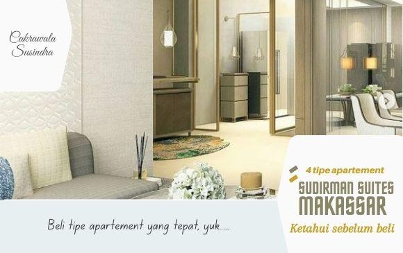 4 Tipe Apartemen Sudirman Suites Makassar