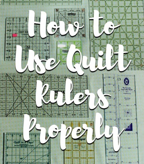 How to Use Quilting Rulers Properly - Tutorial
