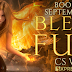 Book Blitz - Excerpt & Giveaway - Blessed Fury by C.S. Wilde