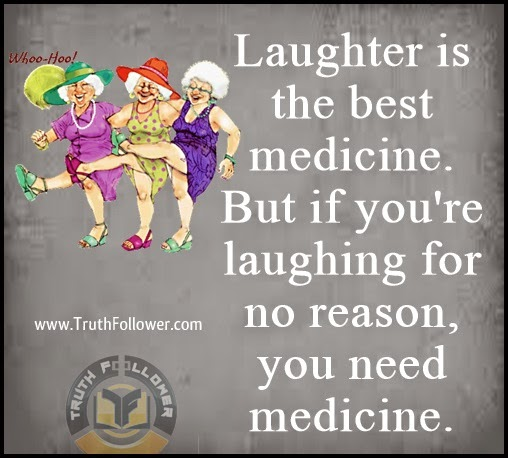Laughter Is The Best Medicine Quotes