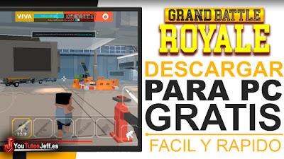 Como Jugar Grand Battle Royale en PC GRATIS - Configurar de Controles