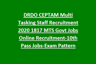 DRDO CEPTAM Multi Tasking Staff Recruitment 2020 1817 MTS Govt Jobs Online Recruitment-10th Pass Jobs-Exam Pattern