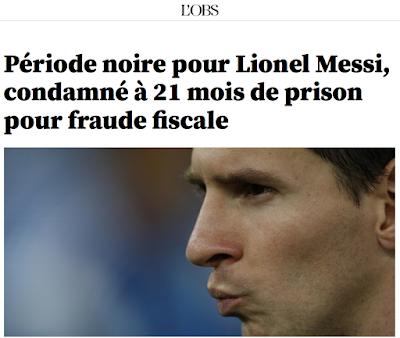 http://tempsreel.nouvelobs.com/sport/20160706.OBS4089/periode-noire-pour-lionel-messi-condamne-a-21-mois-de-prison-pour-fraude-fiscale.html