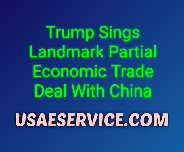 United States Economic Trade Deal With China