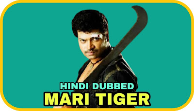 Mari Tiger Hindi Dubbed Movie