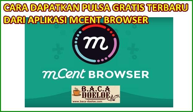 Cara mendapatkan Pulsa Gratis dari Aplikasi Mcent Browser Terbaru , Info Cara mendapatkan Pulsa Gratis dari Aplikasi Mcent Browser Terbaru , Informasi Cara mendapatkan Pulsa Gratis dari Aplikasi Mcent Browser Terbaru , Tentang Cara mendapatkan Pulsa Gratis dari Aplikasi Mcent Browser Terbaru , Berita Cara mendapatkan Pulsa Gratis dari Aplikasi Mcent Browser Terbaru , Berita Tentang Cara mendapatkan Pulsa Gratis dari Aplikasi Mcent Browser Terbaru , Info Terbaru Cara mendapatkan Pulsa Gratis dari Aplikasi Mcent Browser Terbaru , Daftar Informasi Cara mendapatkan Pulsa Gratis dari Aplikasi Mcent Browser Terbaru , Informasi Detail Cara mendapatkan Pulsa Gratis dari Aplikasi Mcent Browser Terbaru , Cara mendapatkan Pulsa Gratis dari Aplikasi Mcent Browser Terbaru  dengan Gambar Image Foto Photo, Cara mendapatkan Pulsa Gratis dari Aplikasi Mcent Browser Terbaru  dengan Video Vidio, Cara mendapatkan Pulsa Gratis dari Aplikasi Mcent Browser Terbaru  Detail dan Mengerti, Cara mendapatkan Pulsa Gratis dari Aplikasi Mcent Browser Terbaru  Terbaru Update, Informasi Cara mendapatkan Pulsa Gratis dari Aplikasi Mcent Browser Terbaru  Lengkap Detail dan Update, Cara mendapatkan Pulsa Gratis dari Aplikasi Mcent Browser Terbaru  di Internet, Cara mendapatkan Pulsa Gratis dari Aplikasi Mcent Browser Terbaru  di Online, Cara mendapatkan Pulsa Gratis dari Aplikasi Mcent Browser Terbaru  Paling Lengkap Update, Cara mendapatkan Pulsa Gratis dari Aplikasi Mcent Browser Terbaru  menurut Baca Doeloe Badoel, Cara mendapatkan Pulsa Gratis dari Aplikasi Mcent Browser Terbaru  menurut situs https://baca-doeloe.com/, Informasi Tentang Cara mendapatkan Pulsa Gratis dari Aplikasi Mcent Browser Terbaru  menurut situs blog https://baca-doeloe.com/ baca doeloe, info berita fakta Cara mendapatkan Pulsa Gratis dari Aplikasi Mcent Browser Terbaru  di https://baca-doeloe.com/ bacadoeloe, cari tahu mengenai Cara mendapatkan Pulsa Gratis dari Aplikasi Mcent Browser Terbaru , situs blog membahas Cara mendap