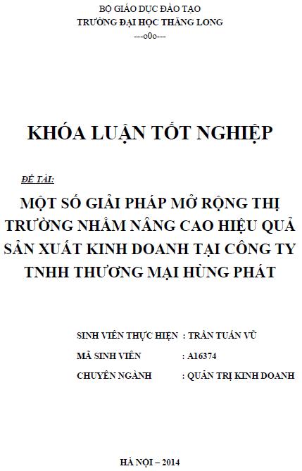 Một số giải pháp mở rộng thị trường nhằm nâng cao hiệu quả sản xuất kinh doanh tại công ty TNHH Thương mại Hùng Phát