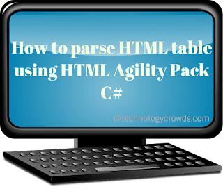 How to parse HTML table using HTML Agility Pack C#