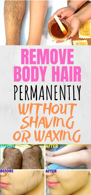 How To Remove Body Hair Permanently Without Shaving Or Waxing
