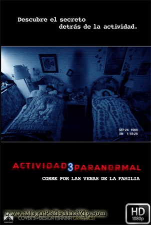 Actividad Paranormal 3 [1080p] [Latino-Ingles] [MEGA]