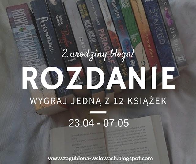 http://zagubiona-wslowach.blogspot.com/2016/04/2-urodziny-bloga-rozdanie.html