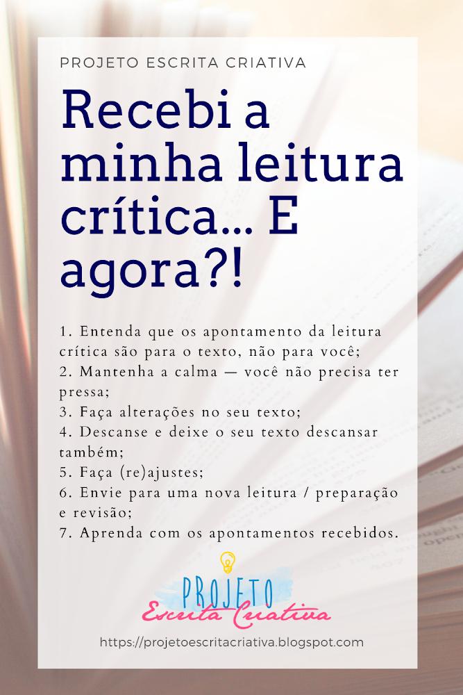 Síntese do post: 7 dicas do que você pode fazer quando receber a sua leitura crítica