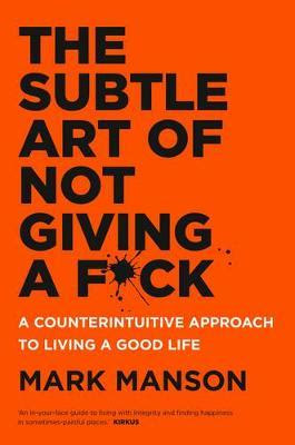 Download Free The Subtle Art of Not Giving a F**k Book PDF