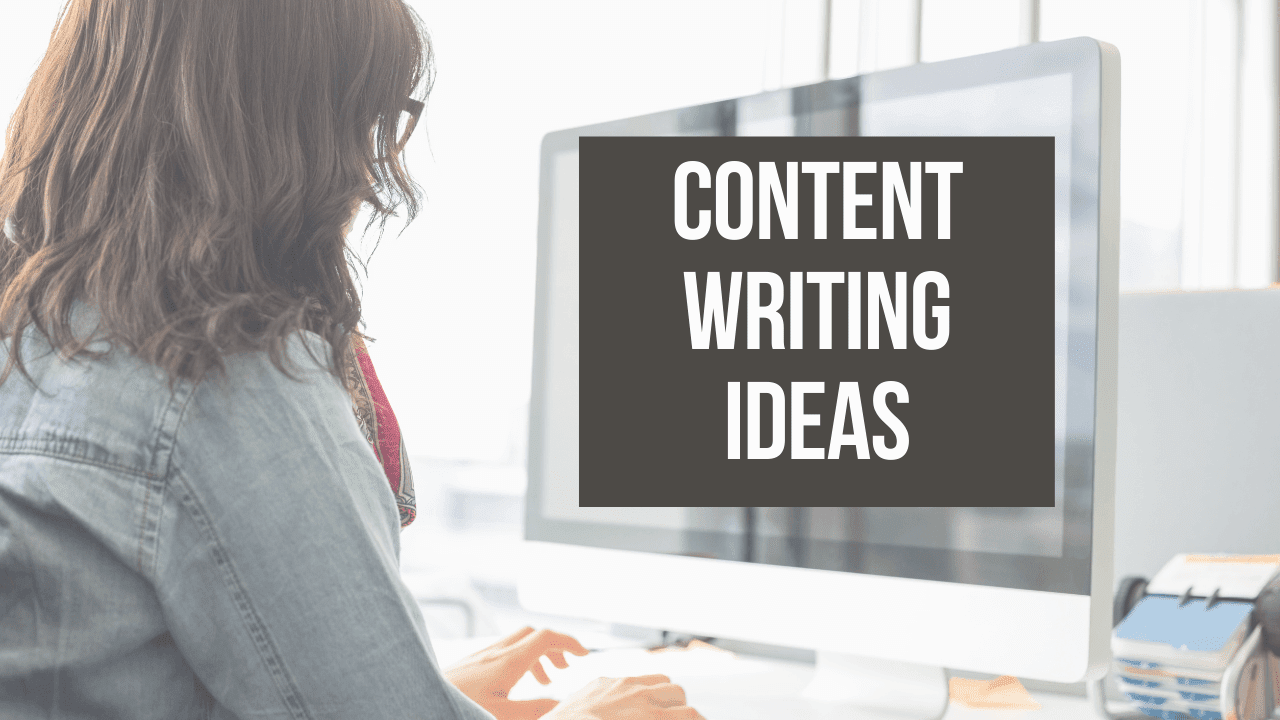 ideas for content writing