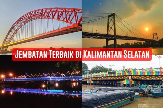 Jembatan Terbaik di Kalimantan Selatan