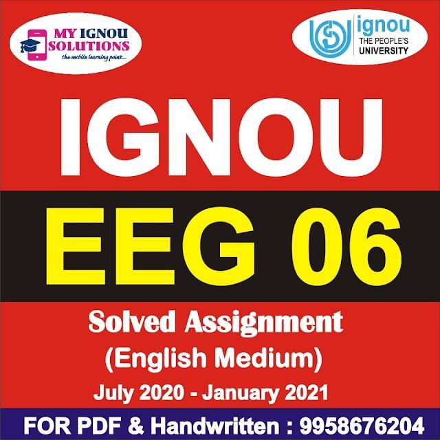 EEG 06 Solved Assignment 2020-21