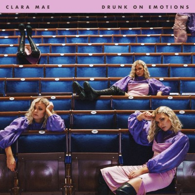 Clara Mae - Drunk On Emotions (2020) - Album Download, Itunes Cover, Official Cover, Album CD Cover Art, Tracklist, 320KBPS, Zip album