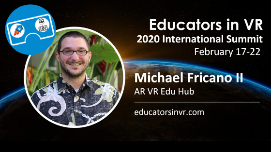 #2020edinvr International Summit | Feb 17-22 #edinvr #educatorsinvr #vrinedu #ARVRinEDU