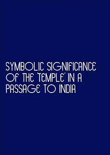 symbolic significance of the 'Temple' in A Passage to India
