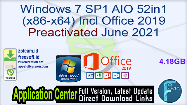 Windows 7 SP1 AIO 52in1 (x86-x64) Incl Office 2019 Preactivated June 2021 _ZcTeam.id