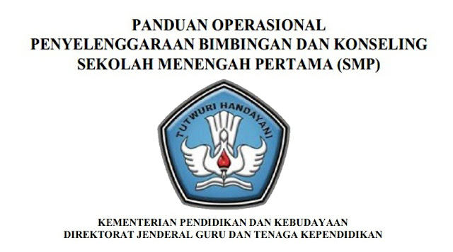 Panduan Operasional Penyelenggaraan Bimbingan Dan Konseling Sekolah Menengah Pertama (SMP)