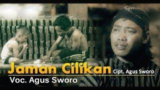Lirik Lagu Jaman Cilikan - Agus Sworo
