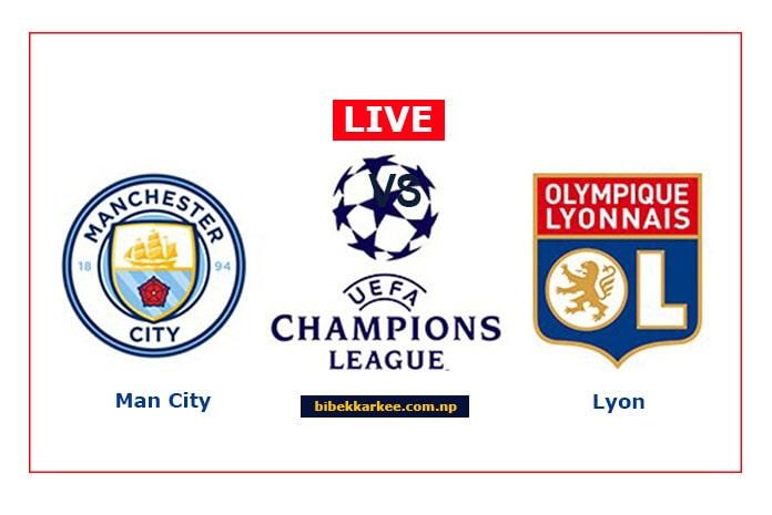 Watch Live Manchester City vs Lyon live streaming | Champions League 2020