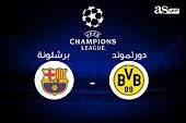 مباراة برشلونة وبوروسيا دورتموند بث مباشر كورة ستار | kora star |