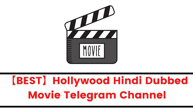 【BEST】Hollywood Hindi Dubbed Movie Telegram Channel
