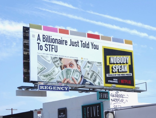billionaire told you STFU Nobody Speak billboard