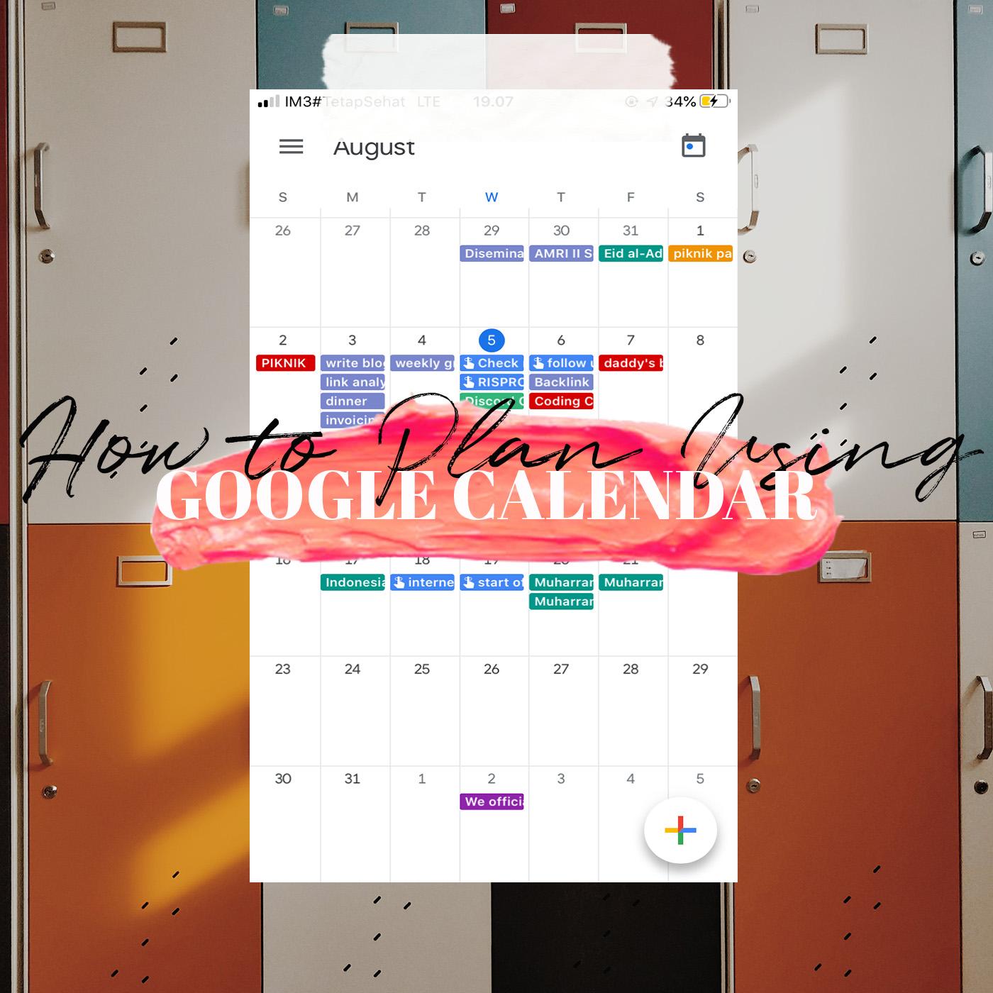 tips cara planning menggunakan google calendar