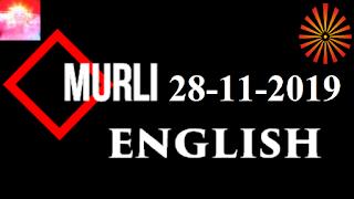 Brahma Kumaris Murli 28 November 2019 (ENGLISH)