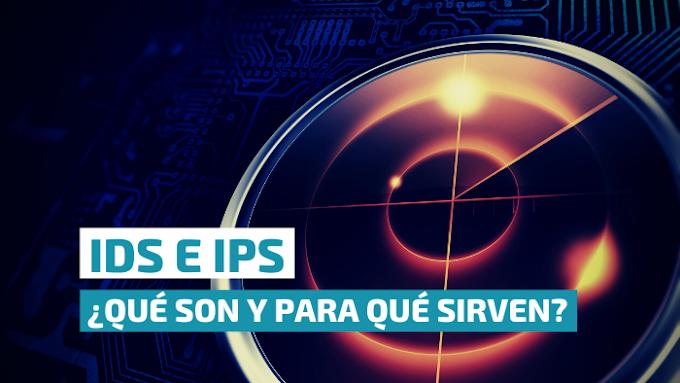 IDS e IPS ¿qué son y para qué sirven?