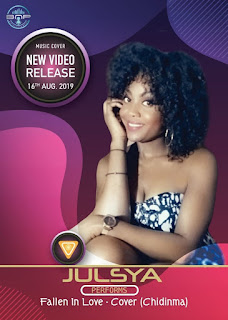 [Video] Julsya – Fallen In Love(Chidinma's Cover)