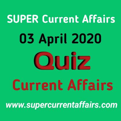 Current Affairs Quiz in Hindi - 3 April 2020
