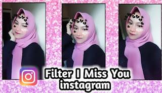 Filter Ig I miss you