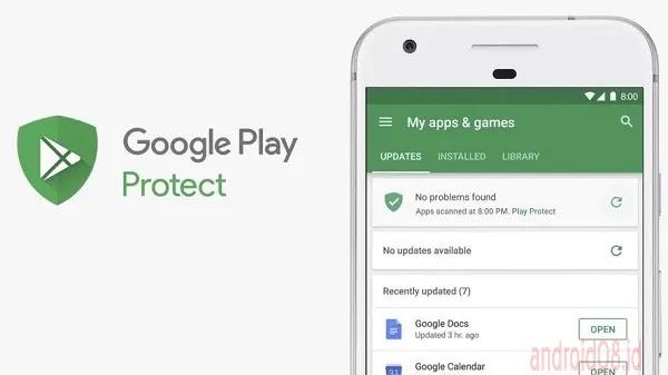 Tentang Google Play Protect dan Bagaimana Menggunakannya