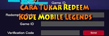 Cara Tukar Redeem Kode/Codexchange Mobile Legends, Dapat Hadiah Gratis