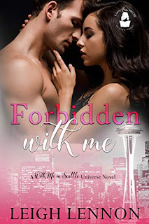 Forbidden With Me: A With Me In Seattle Universe Novel by Leigh Lennon