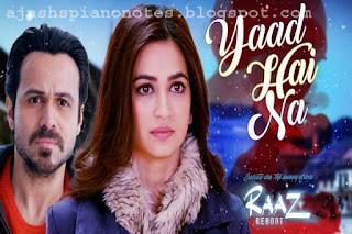 Yaad Hai Na Piano Notes | Raaz Reboot Arijit Singh Full
